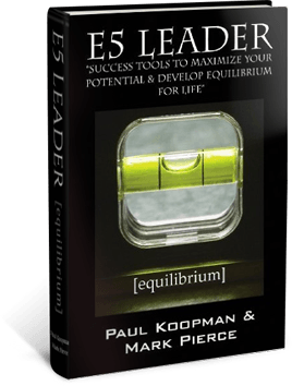 E5 Leader Book. Success tools to maximize your potential and develop equilibrium for life
